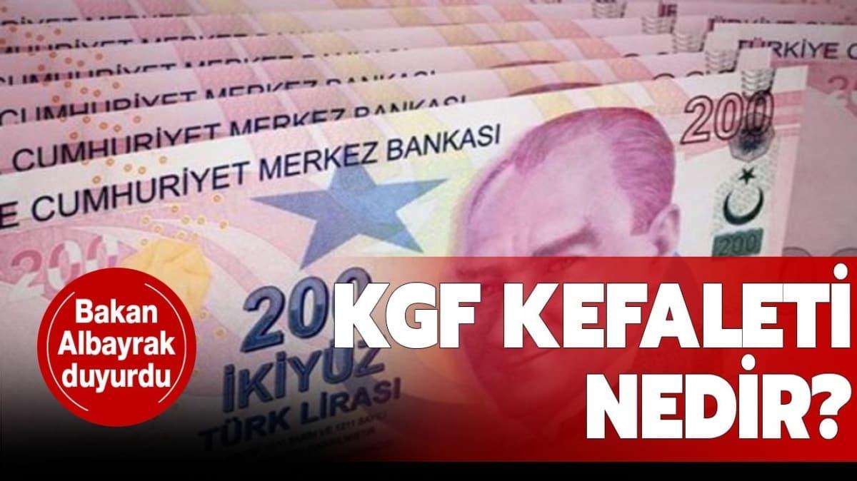 """KGF kefalet desteği veren bankalar hangisi"""" KGF (Kredi Garanti Fonu) kefalet nedir"""" Bakan Albayrak duyurdu!"""
