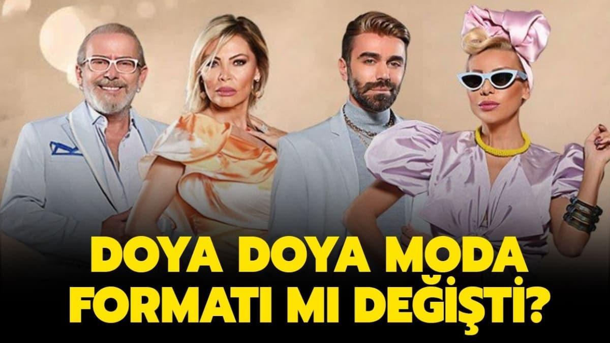 """Doya Doya Moda formatı mı değişti"""""""