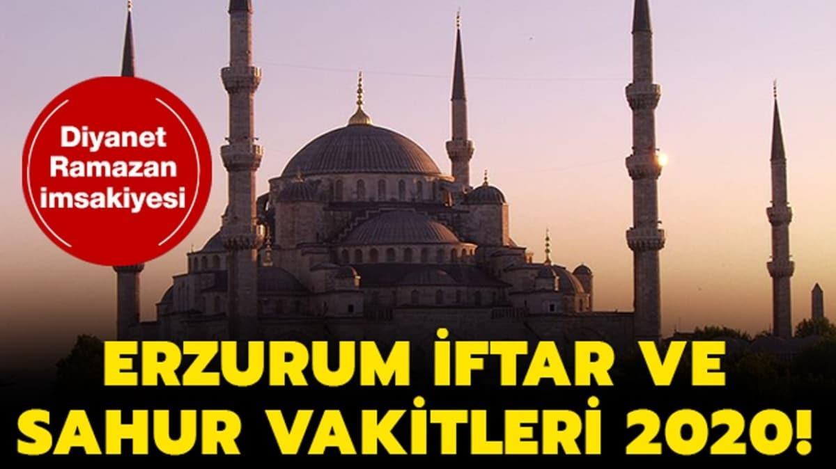 Erzurum iftar ve imsak vakti