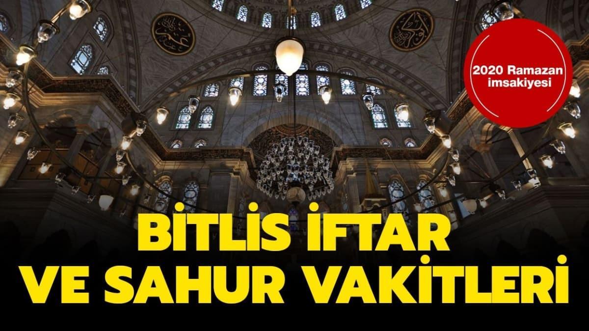 Bitlis İmsakiye sahur, iftar vakti