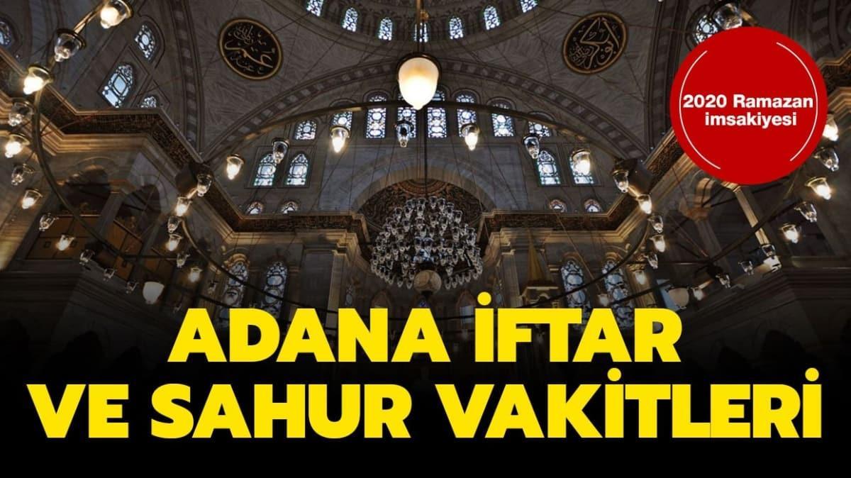 Adana İmsakiye sahur, iftar vakti