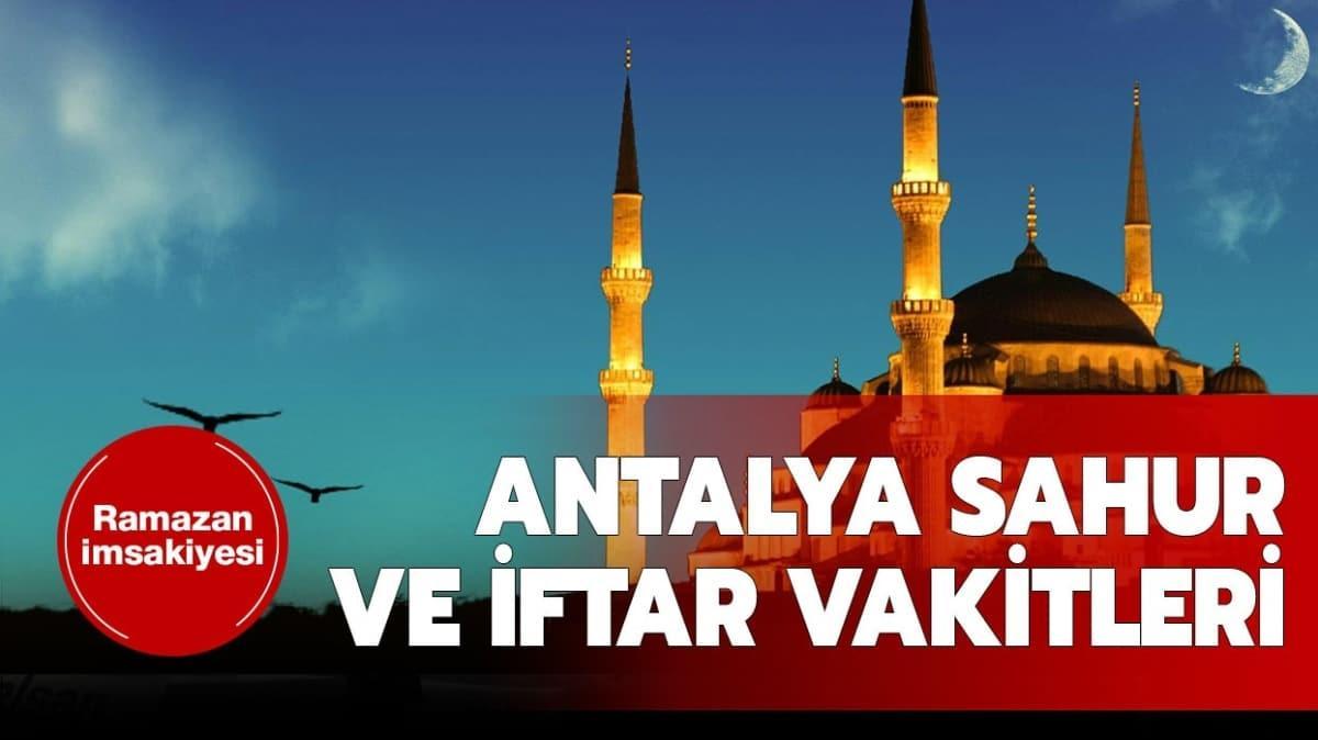"""Antalya sahur ve iftar vakti saat kaçta"""""""