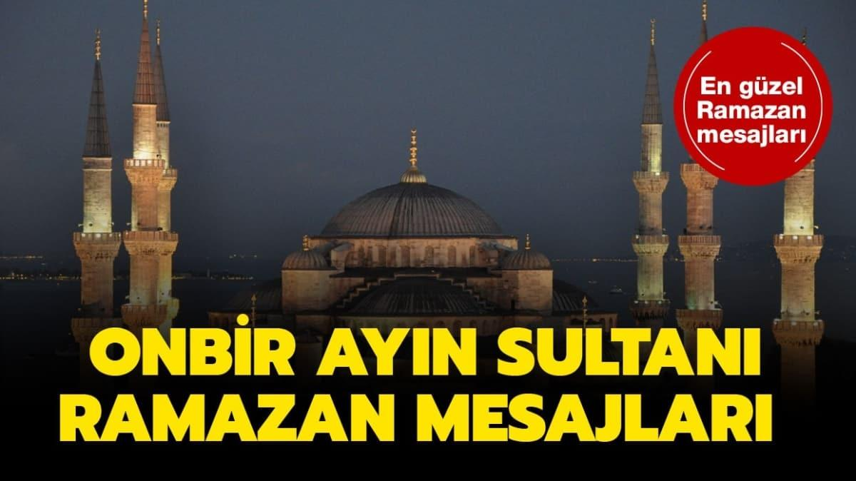 En güzel Ramazan mesajları!