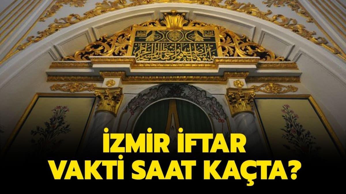İzmir Tire, Kemalpaşa, Çeşme iftar imsak saatleri!