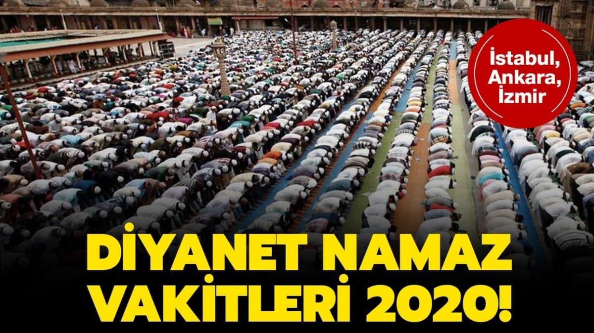 İstanbul, Ankara, İzmir namaz vakitleri 2020