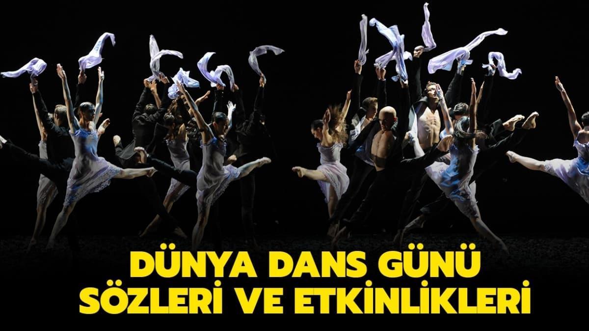 """29 Nisan Dünya Dans Günü sözleri ve etkinlikleri! Dünya Dans Günü nedir, nasıl kutlanır"""""""