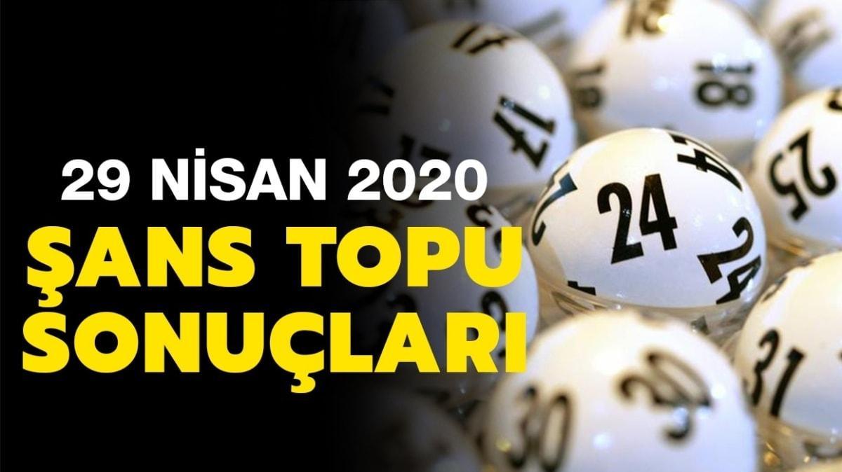 Şans Topu sonuçları 29 Nisan 2020