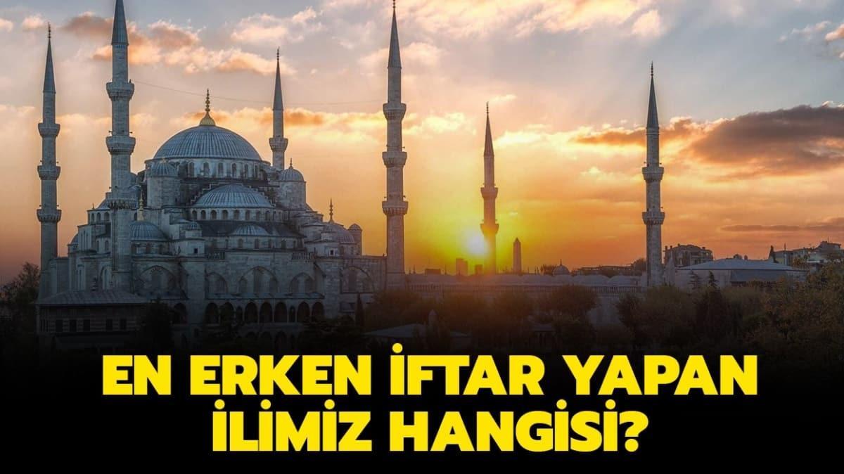 """En erken iftar yapan il hangisi"""" Türkiye'de orucu en erken hangi il açıyor"""" İşte o il..."""