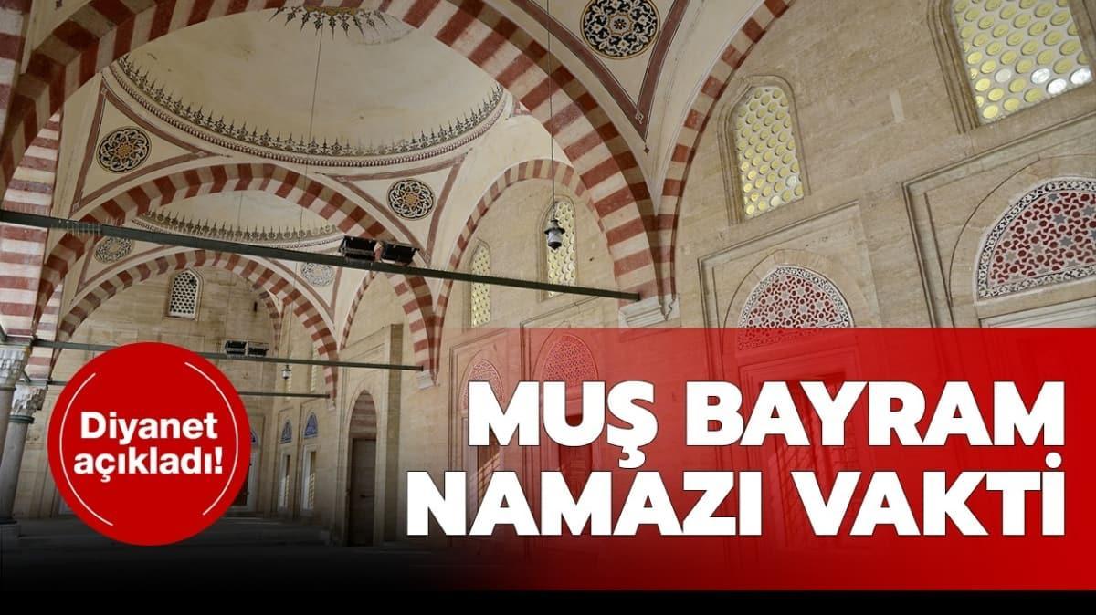 Muş Ramazan Bayramı namazı saati vakti 2020!