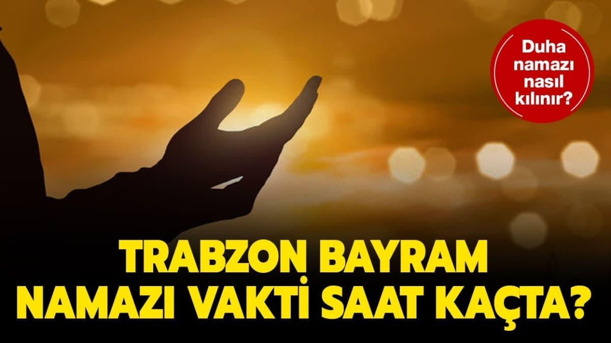 "Trabzon bayram namazı saat kaçta"""