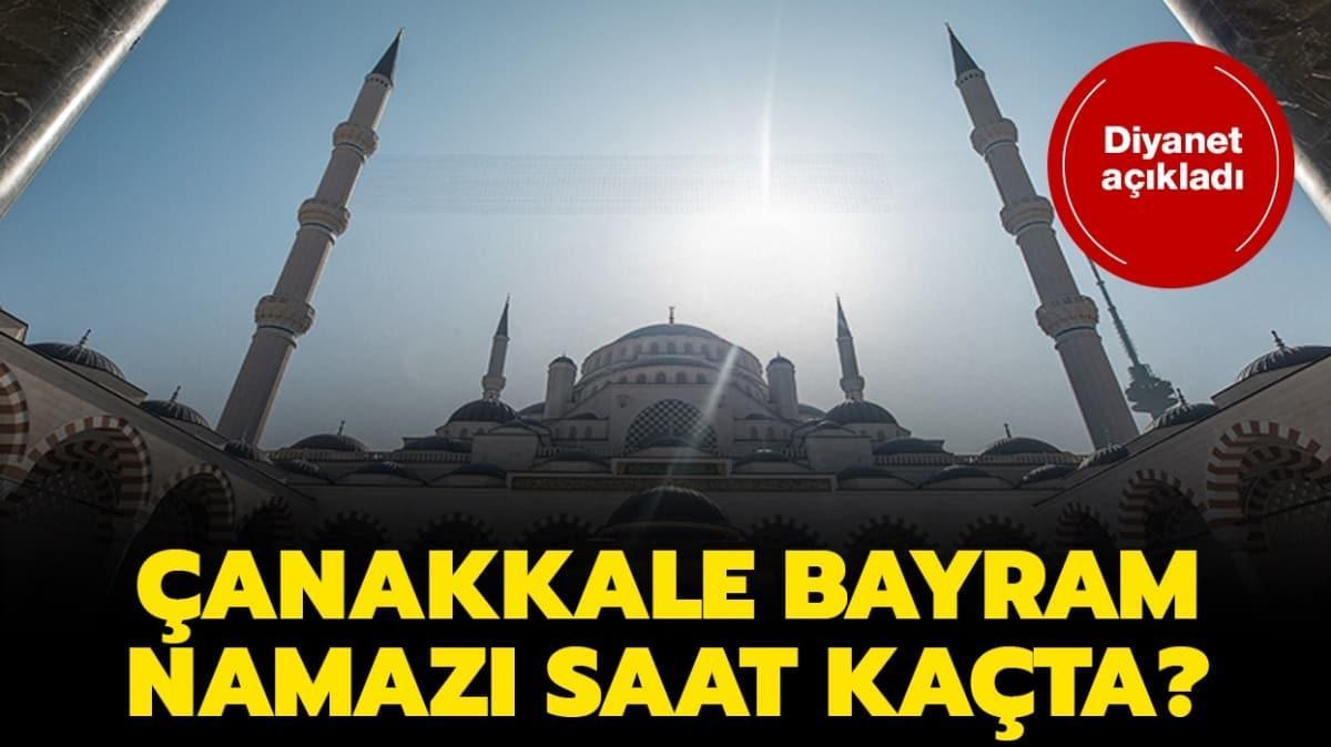 """Çanakkale bayram namazı ve kuşluk vakti 2020! Çanakkale bayram namazı saat kaçta"""""""