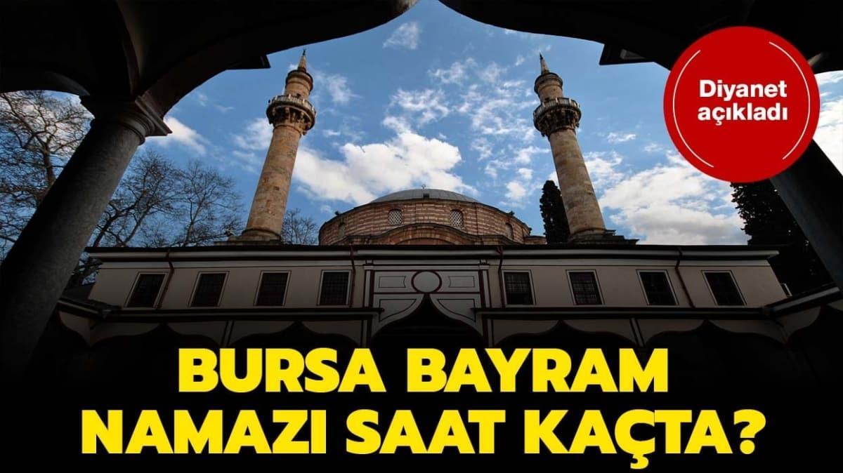 """Bursa bayram namazı saat kaçta"""" Bursa kuşluk ve bayram namazı vakti 2020!"""