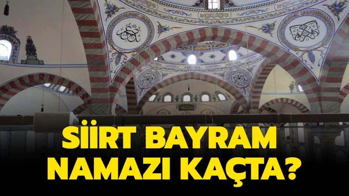 """Siirt kuşluk ve bayram namazı saati 2020!! Siirt Bayram namazı saat kaçta"""""""
