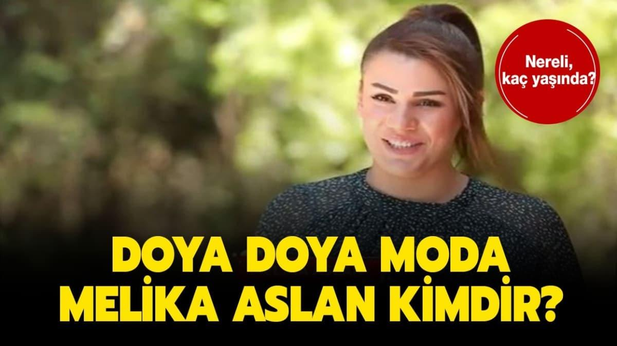 """Doya Doya Moda Melika Aslan kimdir"""" Doya Doya Moda Melika Aslan nereli, kaç yaşında"""""""