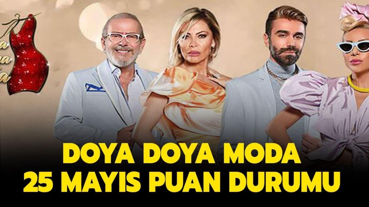 """Doya Doya Moda 25 Mayıs puan durumu nedir"""""""