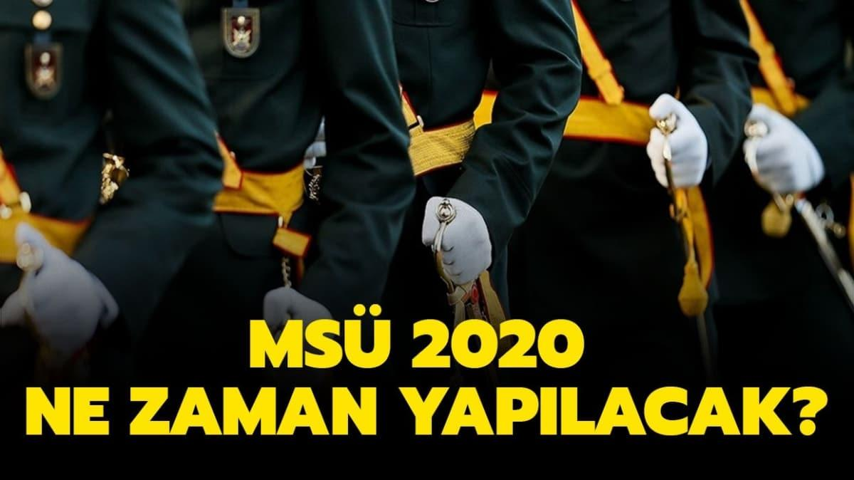 """MSÜ 2020 ne zaman"""""""