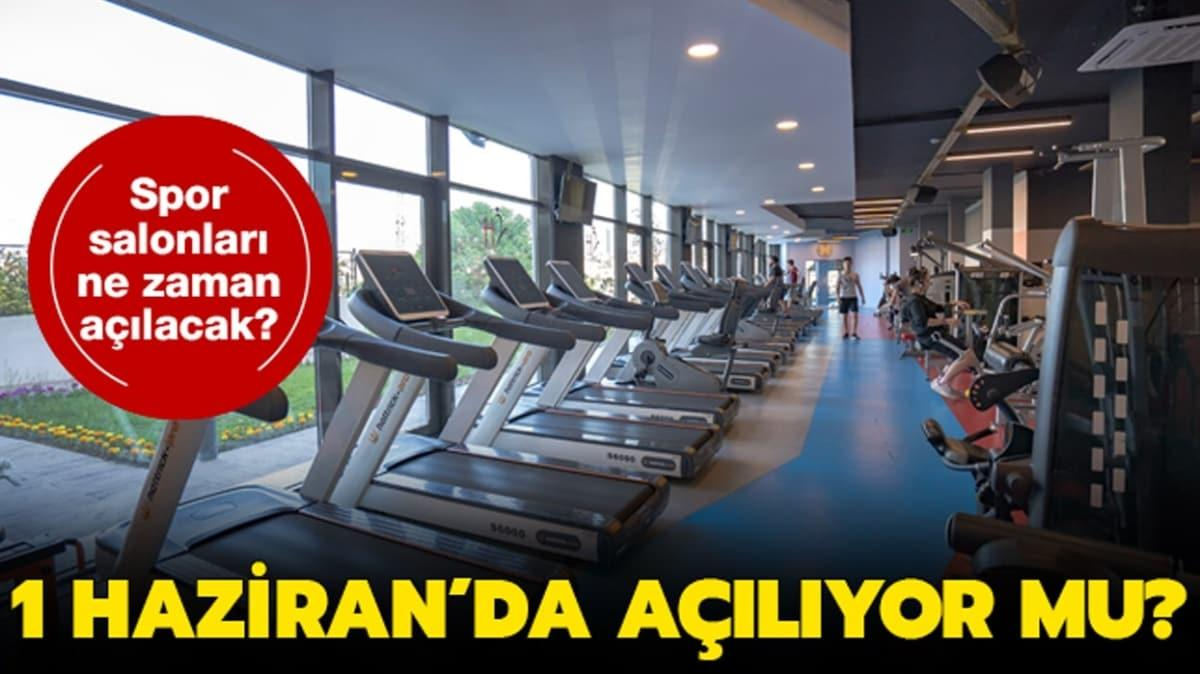 """Spor salonları 1 Haziran'da açılacak mı"""" Spor salonları ne zaman açılır"""""""