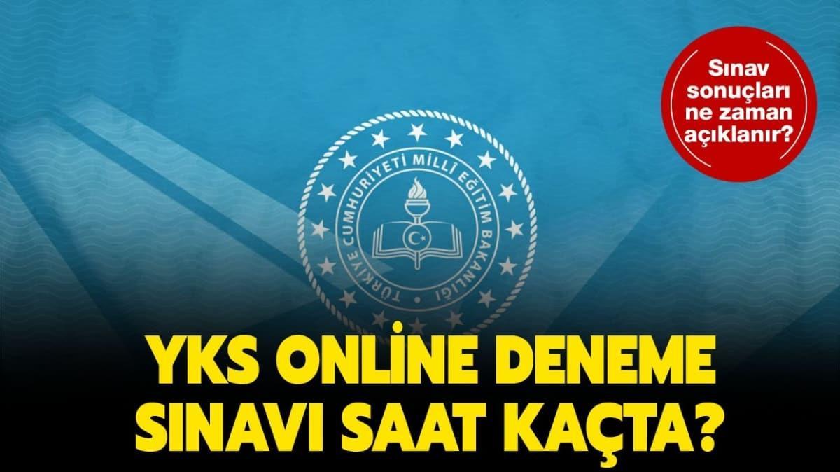 """YKS online deneme sınavı saat kaçta"""" MEB YKS online deneme sınav sonuçları ne zaman açıklanır"""""""