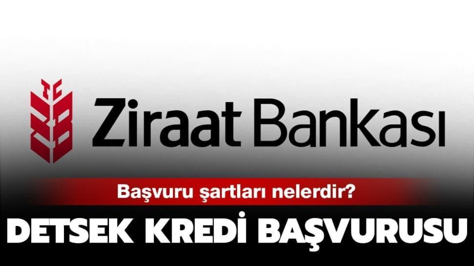Ziraat Bankası'ndan destek kredisi
