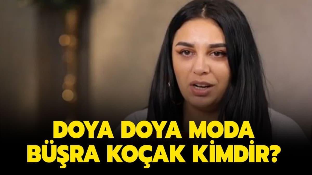 """Doya Doya Moda Büşra Koçak kimdir"""" Doya Doya Moda Büşra kaç yaşında, nereli"""""""