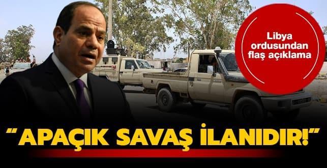 Libya ordusu: Sisi'nin açıklamaları apaçık bir dış müdahale ve savaş ilanıdır