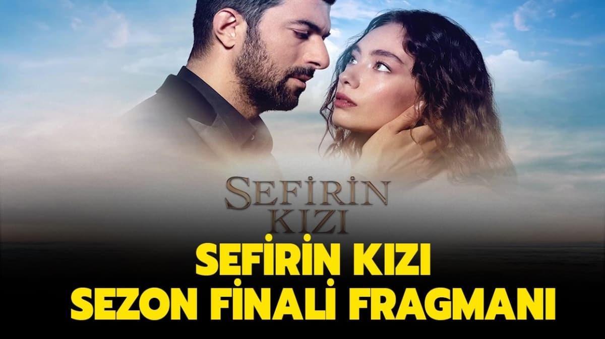 """Sefirin Kızı sezon finalinde neler yaşandı"""" Sefirin Kızı sezon finali izleme linki!"""
