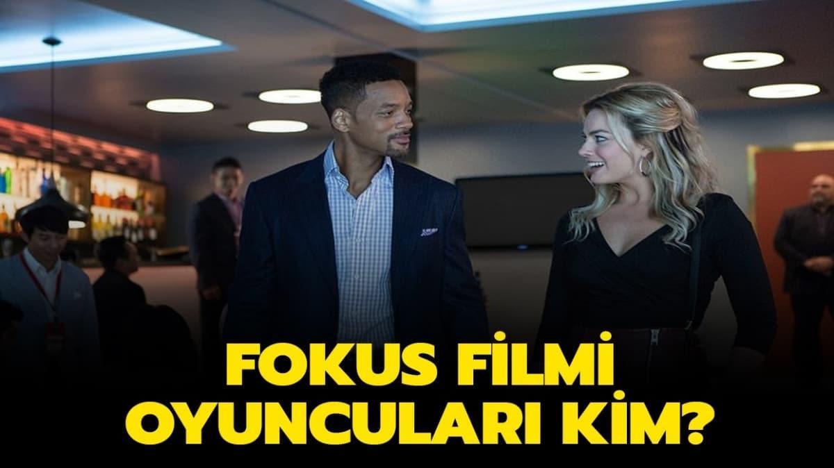 """Fokus filmi konusu nedir, oyuncuları kimler"""" İşte Fokus filmi konusu!"""