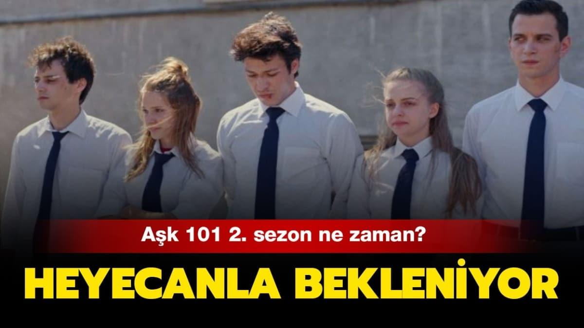 "Aşk 101 2. sezon ne zaman"""