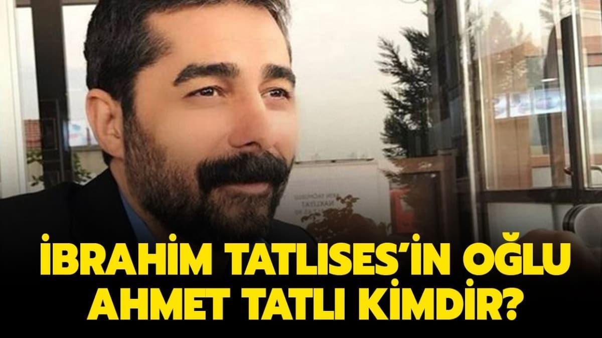 """İbrahim Tatlıses'in oğlu Ahmet Tatlı kimdir"""" Ahmet Tatlı kaç yaşında, evli mi"""""""
