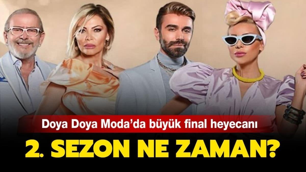"""Doya Doya Moda büyük final yapıldı! Doya Doya Moda 2. sezon ne zaman başlayacak"""""""