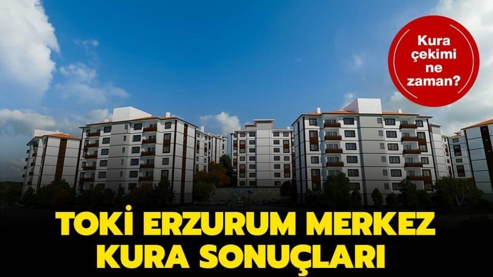 TOKİ Erzurum Merkez kura sonuçları isim listesi 2020!