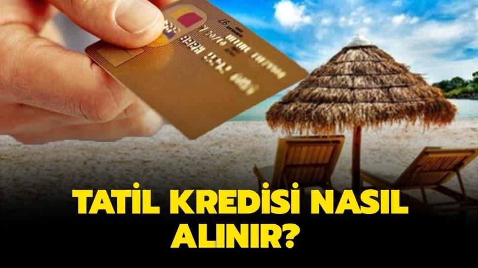 Kamu bankalarından tatil destek kredisi