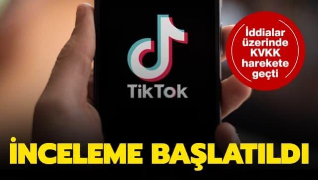TikTok uygulaması hakkında inceleme başlatıldı