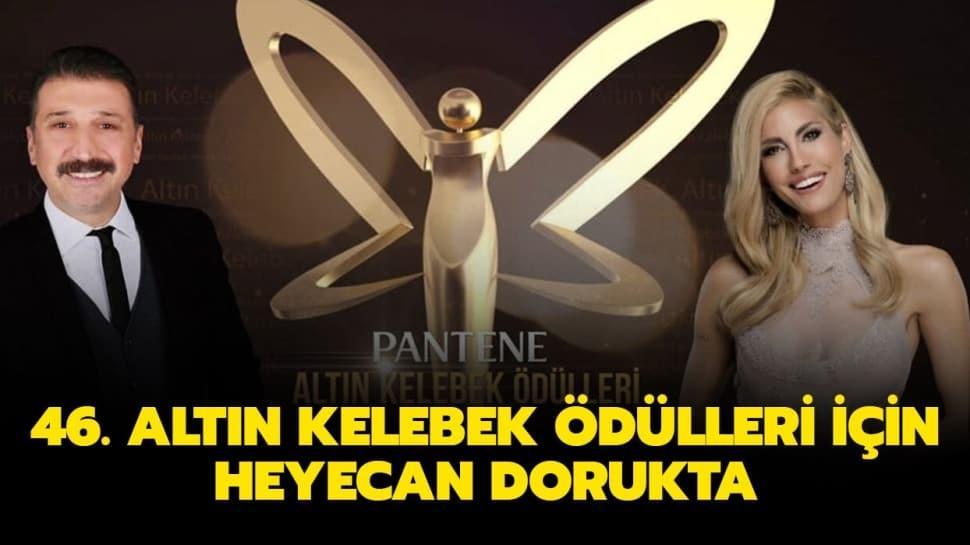 """46. Altın Kelebek Ödül Töreni hangi kanalda yayınlanacak""""  Pantene Altın Kelebek ne zaman, saat kaçta"""""""