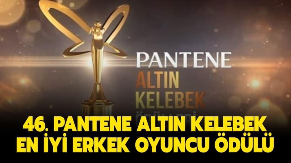 """Pantene Altın Kelebek en iyi erkek oyuncu kim oldu"""" Pantene Altın Kelebek en iyi erkek oyuncu adayları kimlerdi"""""""