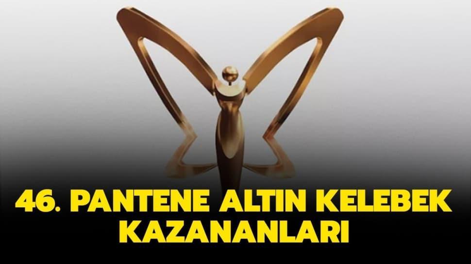 """Altın Kelebek ödülü kazanan isimler listesi! 46. Pantene Altın Kelebek kazananları kimler oldu"""""""