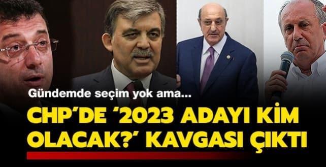 Gündemde seçim yok ama... CHP'de '2023 adayı kim olacak' kavgası çıktı