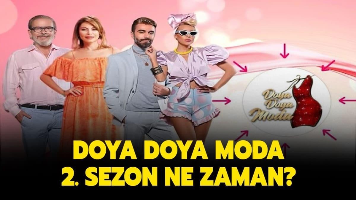 """Doya Doya Moda 2. sezon ne zaman başlayacak"""" Doya Doya Moda yeni yarışmacıları kimler"""""""