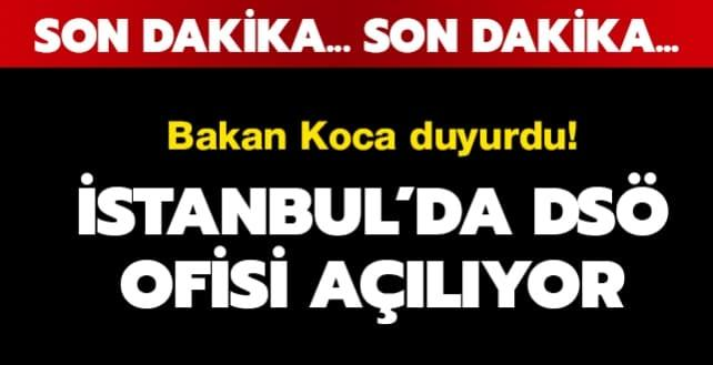 Bakan Koca: İstanbul DSÖ ofisini hızla hayata geçiriyoruz