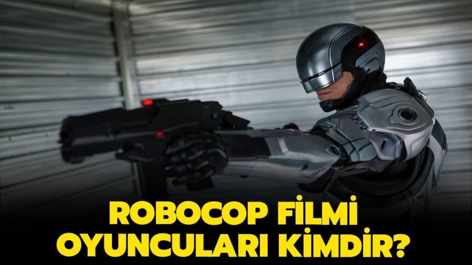 """Robocop filmi oyuncuları kimler, konusu ne"""" İşte Robocop filmi konusu!"""