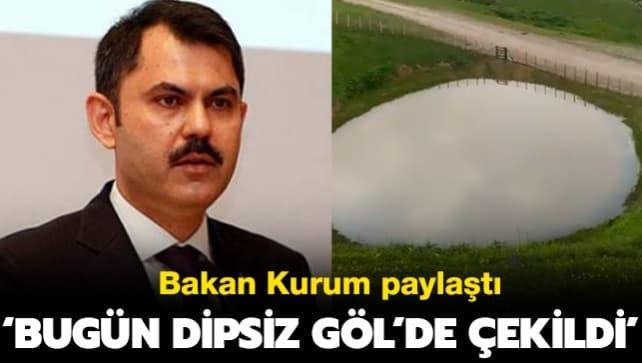 'Bu video bugün Gümüşhane Dipsiz Göl'de çekildi'