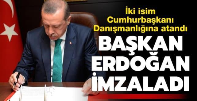 Başkan Erdoğan imzaladı! İki isim Cumhurbaşkanı Danışmanlığına atandı