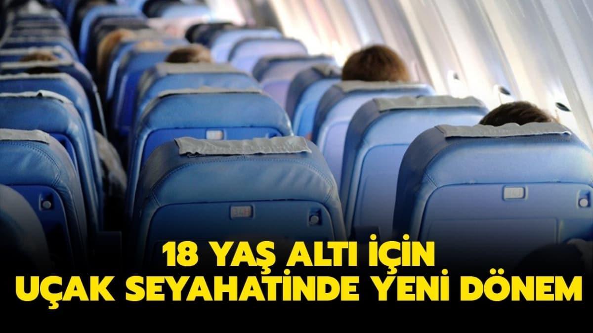 """18 yaş altı tek başına uçağa binebilir mi"""" Uçak seyahati için yeni düzenleme!"""
