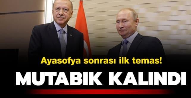 Başkan Erdoğan ve Putin arasında önemli görüşme! Mutabık kalındı