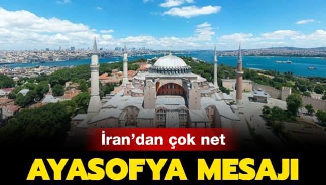 İran'dan çok net Ayasofya mesajı!