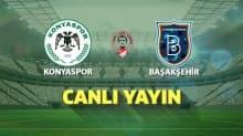 İlk 11'ler belli oldu | İH Konyaspor - Medipol Başakşehir