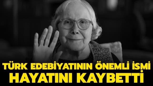 Adalet Ağaoğlu hayatını kaybetti