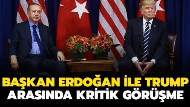 Başkan Erdoğan ABD Başkanı Trump ile görüştü