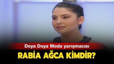 Rabia Ağca kaç yaşında ve nereli? Doya Doya Moda Rabia kimdir?