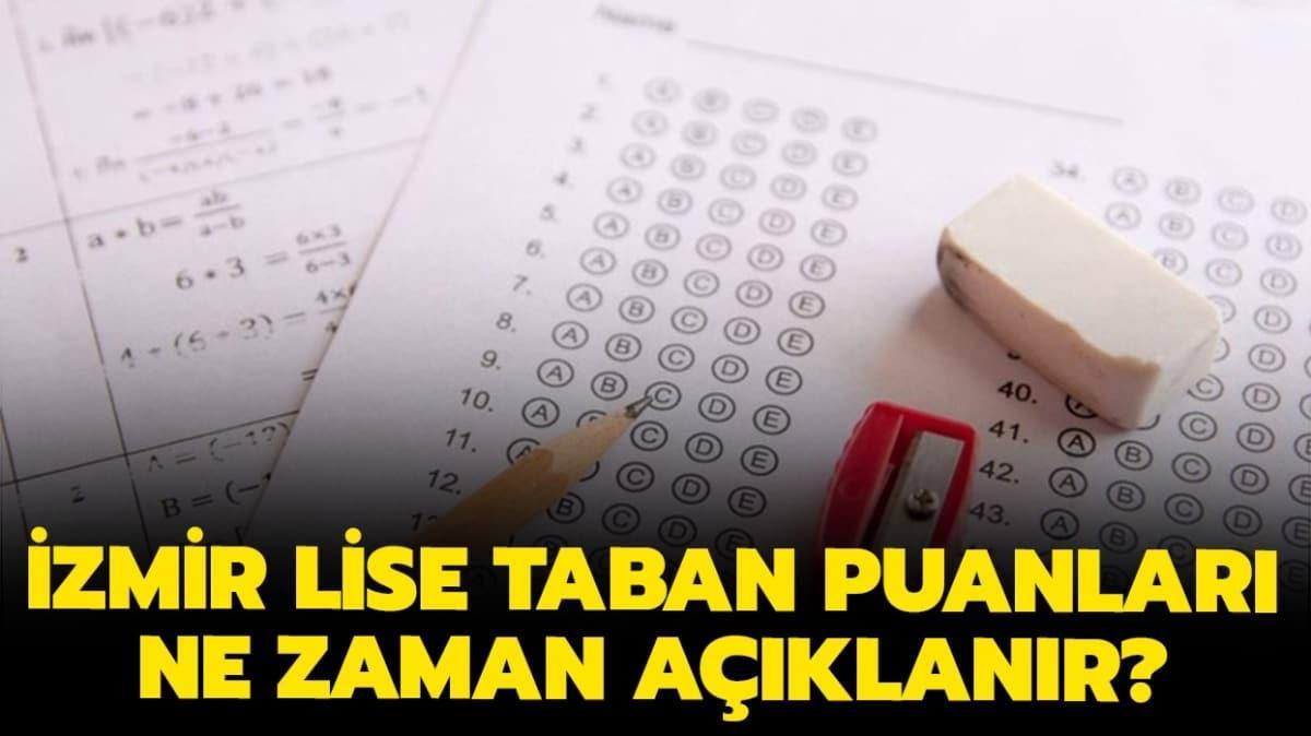 LGS İzmir lise taban puanları 2020 ne zaman açıklanacak?